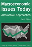 img - for Macroeconomic Issues Today: Alternative Approaches: 8th (Eigth) Edition book / textbook / text book