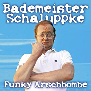 Funky Arschbombe