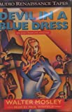 Devil In a Blue Dress : An Easy Rawlins Mystery [Audio Cassette Book]