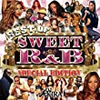 BEST OF SWEET R&B - SPECIAL EDITION -