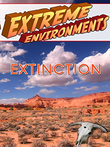 Extreme Environments - Extinction