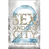 """Sex And The City 2: Das offizielle Buch zum Film - deutsche Ausgabevon """"Eric Cyphers"""""""