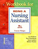 Workbook Being A Nursing Assistant (0131779869) by Schniedman, Rose