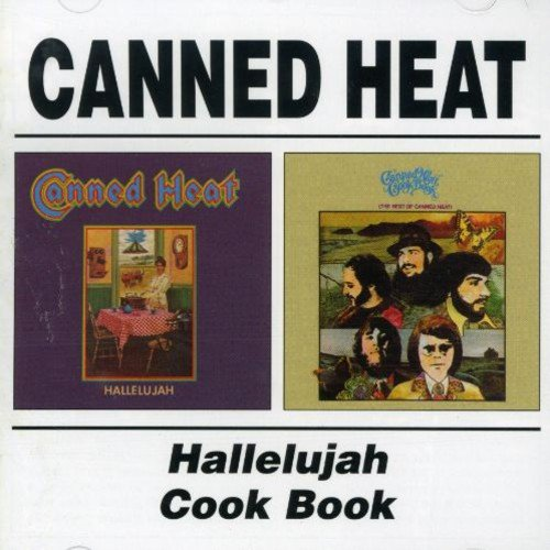 Canned Heat -  Hallelujah / Cook Book (Canned Heat Music compare prices)