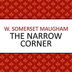 The Narrow Corner | [W. Somerset Maugham]