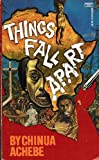 Things Fall Apart (0449208109) by Chinua Achebe