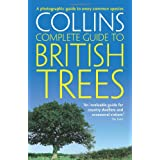 British Trees: A photographic guide to every common species (Collins Complete Guide)by Paul Sterry