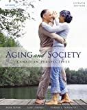 img - for Aging and Society: A Canadian Perspectives book / textbook / text book