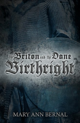 Book: The Briton and the Dane - Birthright by Mary Ann Bernal