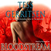 Bloodstream: A Novel of Medical Suspense | [Tess Gerritsen]
