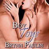 Boy Toys | [Brynn Paulin]