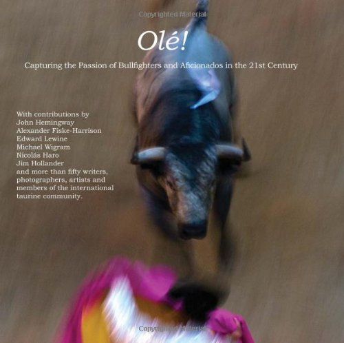 ole-capturing-the-passion-of-bullfighters-and-aficionados-in-the-21st-century