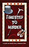 img - for Timestep to Murder book / textbook / text book