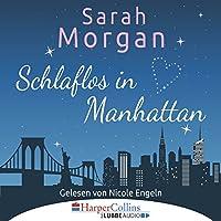 Schlaflos in Manhattan (From Manhattan with Love 1) Hörbuch