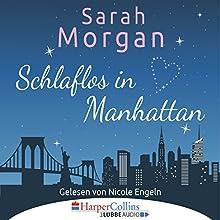 Schlaflos in Manhattan Hörbuch von Sarah Morgan Gesprochen von: Nicole Engeln