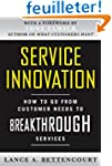 Service Innovation: How to Go from Cu...