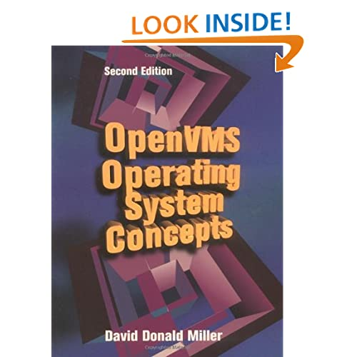 OpenVMS Operating System Concepts, Second Edition (HP Technologies) David Donald Miller