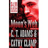 Moon's Web (Tales of the Sazi, Book 2) ~ C. T. Adams
