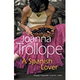 A Spanish Loverby Joanna Trollope