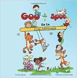 Goo Y Spot En La Gran Adivinanza (Spanish Edition): Elsa