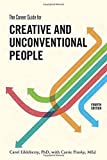 The Career Guide for Creative and Unconventional People, Fourth Edition