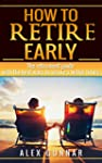 How To Retire Early: The Retirement G...