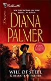 Will of Steel & Reluctant Father: Will of SteelReluctant Father (Silhouette Desire 2 in 1) (0373285981) by Palmer, Diana