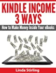 Kindle Income Three Ways - How to Mak...