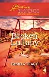 Broken Lullaby (Steeple Hill Love Inspired Suspense #93)