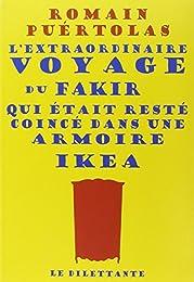 L' extraordinaire voyage du fakir qui était resté coincé dans une armoire Ikea