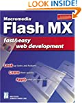 Macromedia Flash MX Fast & Easy Web D...