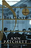 Bel Canto (0060934417) by Ann Patchett