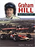 Graham Hill: Master of Motorsport