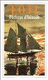 echange, troc Pierre Loti, Daniel Leuwers - Pêcheur d'Islande