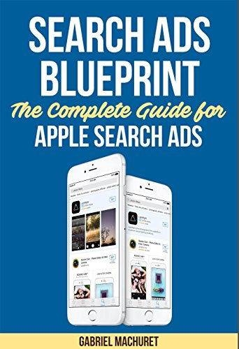 apple-search-ads-blueprint-the-complete-guide-for-apple-search-ads-english-edition