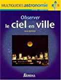 Observer le ciel en ville