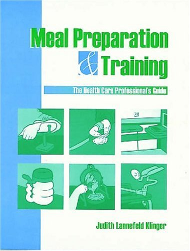 Meal Preparation and Training: The Health Care...