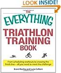 The Everything Triathlon Training Boo...