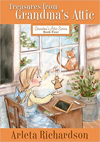 Treasures from Grandma's Attic (Grandma's Attic Series Book 4)