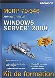 MCITP 70-646 Administrateur : Windows Server 2008