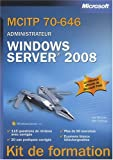 MCITP 70-646 Administrateur : Windows Server 2008
