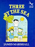 Three by the Sea (0099939002) by James Marshall