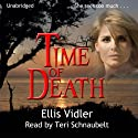 Time of Death: The McGuire Women, Book 2 Audiobook by Ellis Vidler Narrated by Teri Schnaubelt