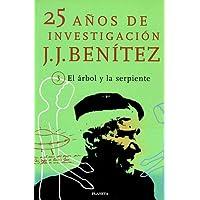 El arbol y la serpiente 25 años de investigacion (25 Anos de Investigacion)