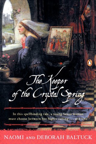 Keeper of the Crystal Spring: Naomi Baltuck, Deborah Baltuck: Amazon.com: Books
