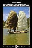 echange, troc Bibliothèque du Voyageur - Le Grand Guide du Vietnam 1992