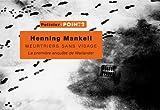 echange, troc Henning Mankell - Meurtriers sans visage