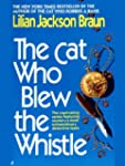 The Cat Who Blew the Whistle (Cat Who...