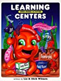 Learning Centers (0943452139) by Wilmes, Liz