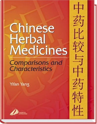 Chinese Herbal Medicines: Comparisons and Characteristics, 1e